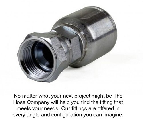 No matter what your next project might be, the Hose Company will help your find the fitting that meets your needs.
